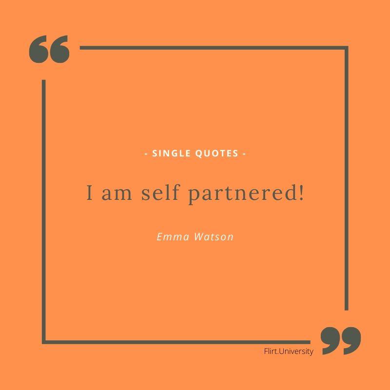 Emma watson singles quote selfpartnerd