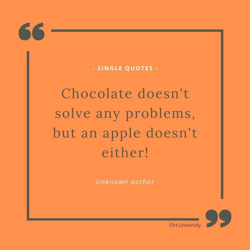 Chocolate singles quote in english as image for facebook and whatsapp